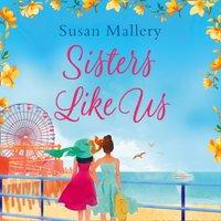 Sisters Like Us - Susan Mallery - audiobook
