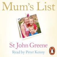 Mum's List - St John Greene - audiobook