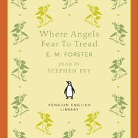 Where Angels Fear to Tread - E. M. Forster - audiobook