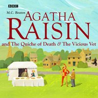 Agatha Raisin and The Quiche of Death &The Vicious Vet - M.C. Beaton - audiobook