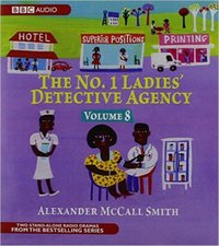 No.1 Ladies Detective Agency, The  Volume 8 - A Very Rude Woman & Talking Shoes - Alexander McCall Smith - audiobook