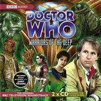 Doctor Who: Warriors Of The Deep (TV Soundtrack) - Opracowanie zbiorowe - audiobook