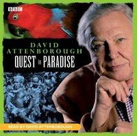 David Attenborough: Quest In Paradise - David Attenborough - audiobook