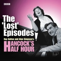 Hancock's Half Hour: The 'Lost' Episodes - Alan Simpson - audiobook