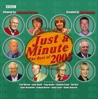 Just A Minute: The Best Of 2005 - Ian Messiter - audiobook