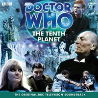 Doctor Who: The Tenth Planet (TV Soundtrack) - Gerry Davis - audiobook