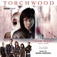 Torchwood: Slow Decay - Andy Lane - audiobook