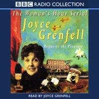 Joyce Grenfell Requests The Pleasure - Joyce Grenfell - audiobook