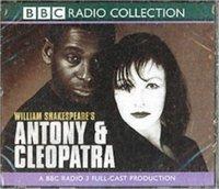 Antony And Cleopatra (BBC Radio Shakespeare) - William Shakespeare - audiobook