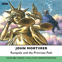 Rumpole And The Primrose Path - John Mortimer - audiobook