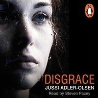 Disgrace - Jussi Adler-Olsen - audiobook