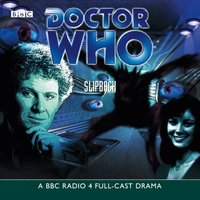 Doctor Who: Slipback - Eric Saward - audiobook