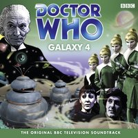 Doctor Who: Galaxy 4 (TV Soundtrack) - William Emms - audiobook