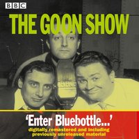 The Goon Show. Enter Bluebottle... - Spike Milligan - audiobook