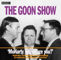 The Goon Show. Moriarty, where are you - Spike Milligan - audiobook