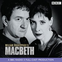 Macbeth (BBC Radio Shakespeare) - William Shakespeare - audiobook