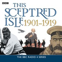 This Sceptred Isle  The Twentieth Century 1901-1919 - Christopher Lee - audiobook