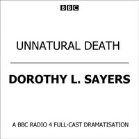 Unnatural Death - Dorothy L. Sayers - audiobook