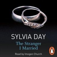 Stranger I Married - Sylvia Day - audiobook