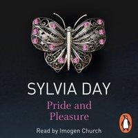 Pride and Pleasure - Sylvia Day - audiobook