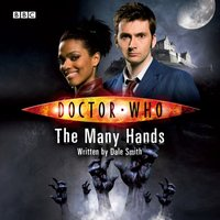Doctor Who: The Many Hands - Dale Smith - audiobook
