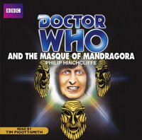Doctor Who And The Masque Of Mandragora - Phillip Hinchcliffe - audiobook