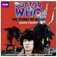 Doctor Who: The Stones Of Blood - David Fisher - audiobook