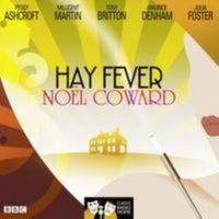 Hay Fever (Classic Radio Theatre) - Noel Coward - audiobook