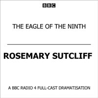 Eagle Of The Ninth - Rosemary Sutcliff - audiobook
