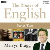 Routes of English: Unspeakable English (Series 2, Programme 4) - Melvyn Bragg - audiobook