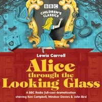 Alice Through the Looking Glass - Stephen Wyatt - audiobook