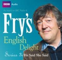 Fry's English Delight - Series 3 Episode 2: He Said She Said - Stephen Fry - audiobook