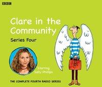 Clare In The Community. Series 4 - David Ramsden - audiobook