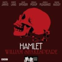 Hamlet (Classic Radio Theatre) - William Shakespeare - audiobook
