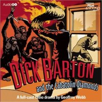 Dick Barton And The Cabatolin Diamonds - Edward J. Mason - audiobook