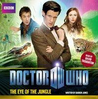 Doctor Who: The Eye Of The Jungle - Darren Jones - audiobook
