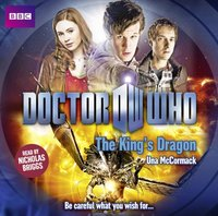 Doctor Who: The King's Dragon - Una McCormack - audiobook