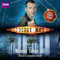 Doctor Who: Winner Takes All - Jacqueline Rayner - audiobook