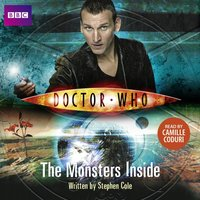 Doctor Who: The Monsters Inside - Stephen Cole - audiobook
