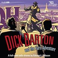 Dick Barton And The Paris Adventure - Edward J. Mason - audiobook
