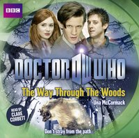 Doctor Who: The Way Through The Woods - Una McCormack - audiobook
