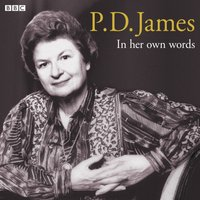 P.D. James In Her Own Words - P.D. James - audiobook