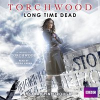 Torchwood: Long Time Dead - Sarah Pinborough - audiobook