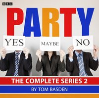 Party: Series 2 - Tom Basden - audiobook