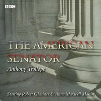 American Senator - Anthony Trollope - audiobook
