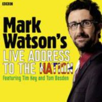 Mark Watson's Live Address To The Nation (Complete) - Mark Watson - audiobook