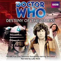 Doctor Who: Destiny Of The Daleks - Terry Nation - audiobook