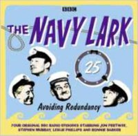 Navy Lark, Volume 25 - Avoiding Redundancy, Complete - Lawrie Wyman - audiobook