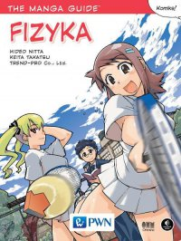 The Manga Guide. Fizyka - Hideo Nitta - ebook