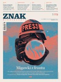 Miesięcznik Znak nr 772: Migawki z frontu - Opracowanie zbiorowe - eprasa